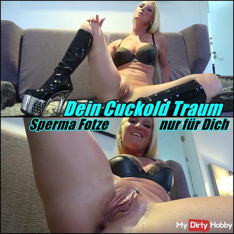 Your Cuckold Dream - Cum Snatch only for you