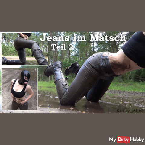 Jeans in the mud - Part 2