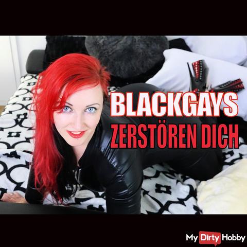 BlackGAYS destroy YOU