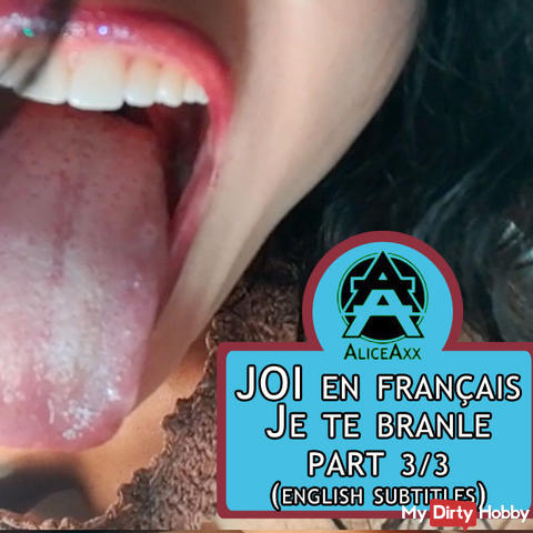 JOI in French: I jerk you (part 3/3) - (ENGLISH SUBTITLES)
