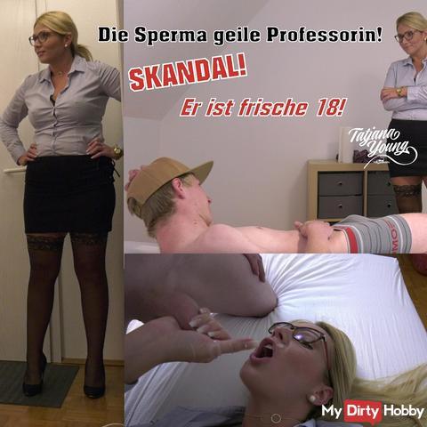The sperm horny professor! Scandal! He is fresh 18!