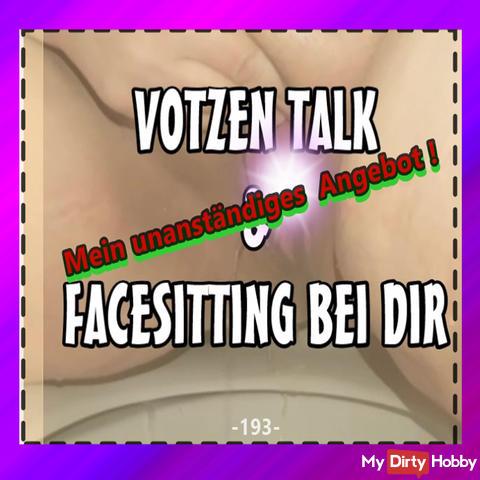 VOTZEN TALK & FACESITTING AT YOU