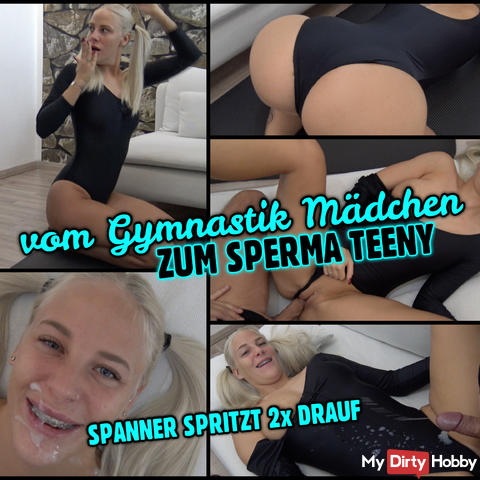Gymnastics teeny zerfickt | Spanner squirts 2x on me
