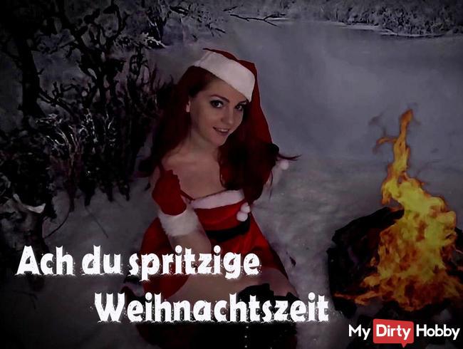 Ach du spritzige Weihnachtszeit