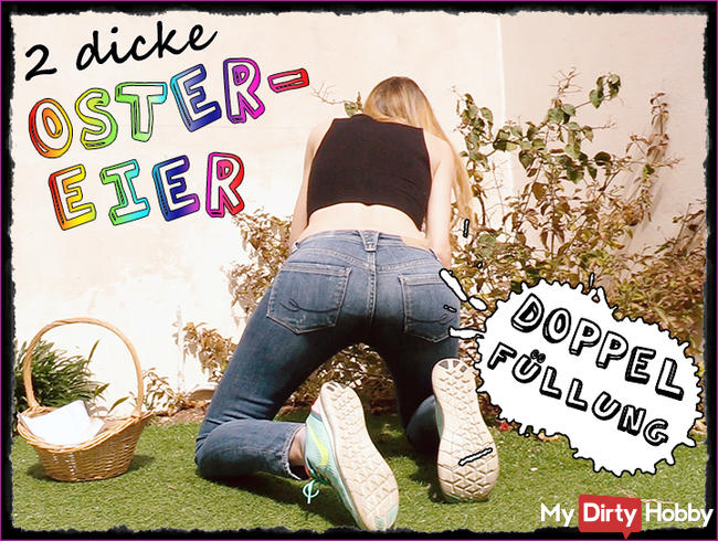 Doppel-Spritzer! 2 Dicke Eier zu Ostern!