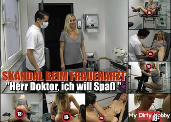 """Skandal beim Frauenarzt! """"Herr Doktor, ich will ficken!"""""""