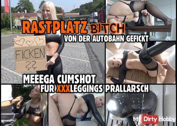 RASTPLATZ BITCH zerfickt   MEGA CUMSHOT für prallen Leggings Straps Arsch