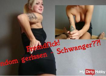 Fremdfick! Kondom gerissen - Schwanger??!