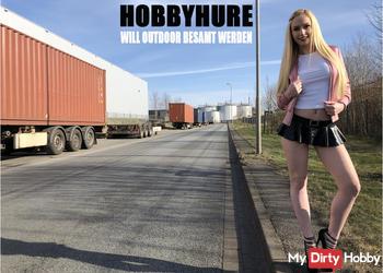 HOBBYHURE WILL OUTDOOR BESAMT WERDEN!