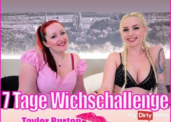 7 TAGE WICHSCHALLENGE | TAYLOR BURTON+LUCY CAT  TEIL 1