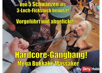 Hardcore Gangbang! Von 5 Schwänzen als 3Loch-Fickstück benutzt! MEGA BUKKAKE!
