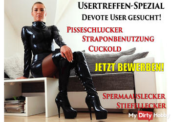 Usertreffen SPEZIAL | Devote User gesucht! Jetzt bewerben!