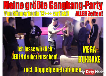 Meine größte Gangbang Party ALLER Zeiten |Von Männerhorde 12+++ zerfickt +Doppelpenetration+ Bukkake