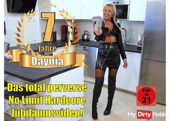 DANKE für 7 Jahre Daynia | Das total perverse NoLimit Hardcore Jubiläumsfickvideo!