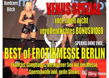 VENUS Berlin SPEZIAL| Best of Messeficks + HARDCORE Public Schweinereien...!