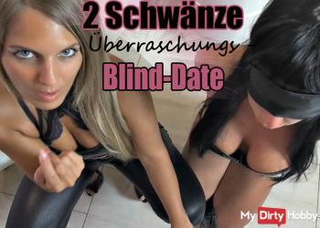 2 Schwänze Überraschungs-Blind-Date