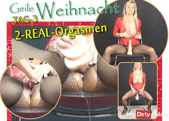 """-Geile Weihnacht- (Tag-3)  """"2-REAL-Orgasmen"""""""
