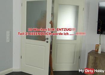 10 Wochen SEX- ENTZUG!!! Teil 3! EEEENDLICH werde ich ..... !!!!!!!!!!!