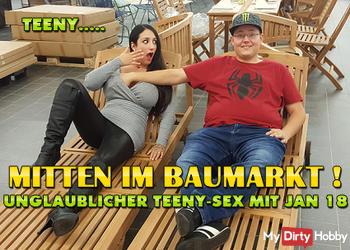 Mitten im Baumarkt ! Unglaublicher Teeny-Sex mit Jan 18 !!!
