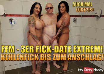 FFM - 3er Fick-Date Extrem! Kehlenfick bis zum Anschlag!
