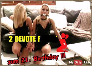 Zwei devote Fotzen benutzt zum 21. Birthday!!