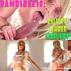 BambiBee18: Ballet teacher seduced!