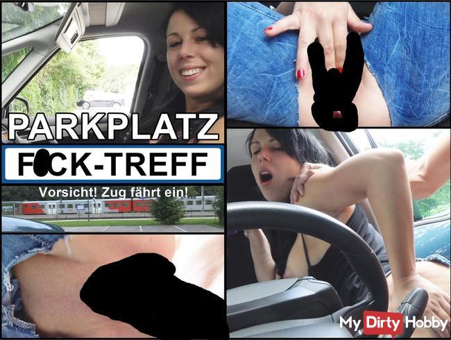 AO-PARKPLATZ Fick-Treff !!! Vom Blind-Date tief in die Muschi gespritzt!