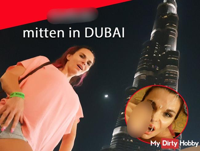Gefickt mitten in Dubai !