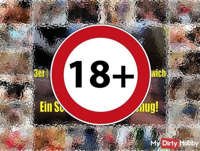 BEST OF 3er|4er|Gangbangs|Bukkake|Sandwich - Ein Schwanz ist nicht genug!