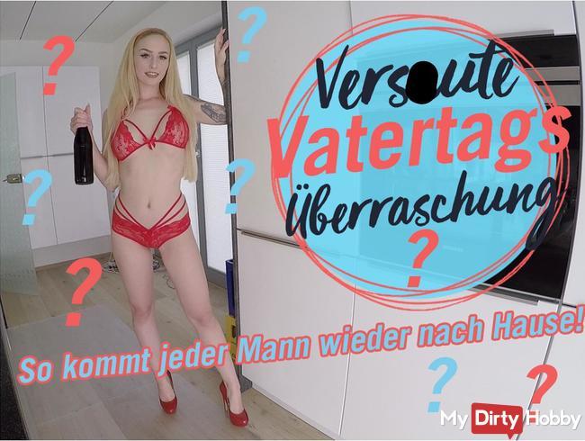 VERSAUTE VATERTAGS ÜBERRASCHUNG!     ????       | LUCY CAT