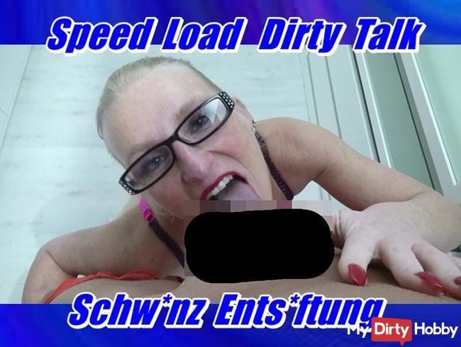 Speed Load - Dirty Talk Schwanz Entsaftung