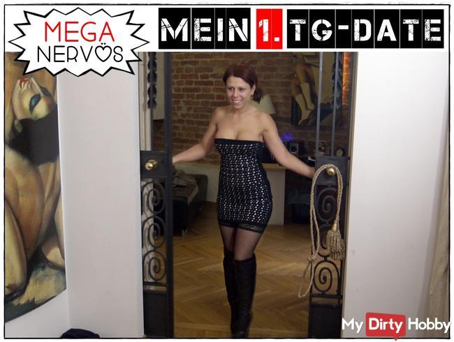 MEGA Nervös !!! Mein 1. TG-Date !!!