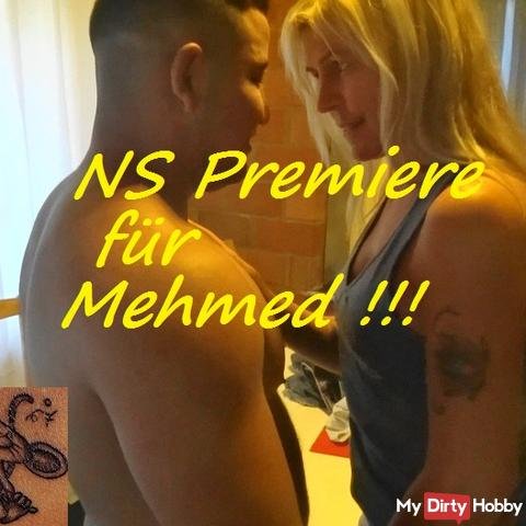 NS Premiere for Mehmed