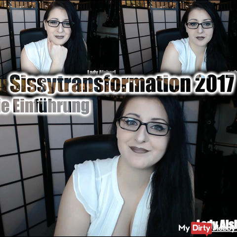 Sissytransformation 2017 - Introduction