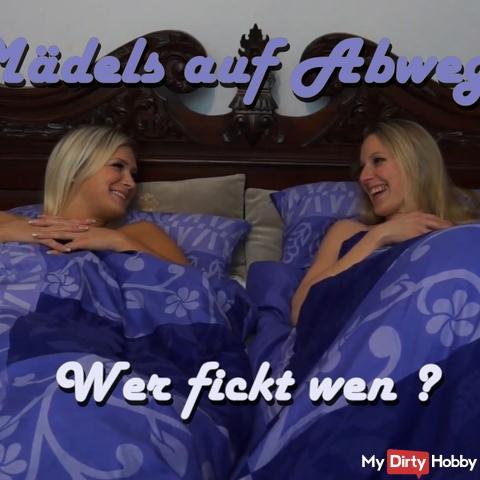 Girls gone astray - Who fucks whom ?!
