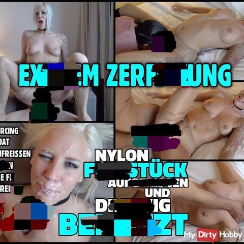 EXTREM KRASS ZERfi**T | Nylon Bitch aufgerissen und heftig benutzt