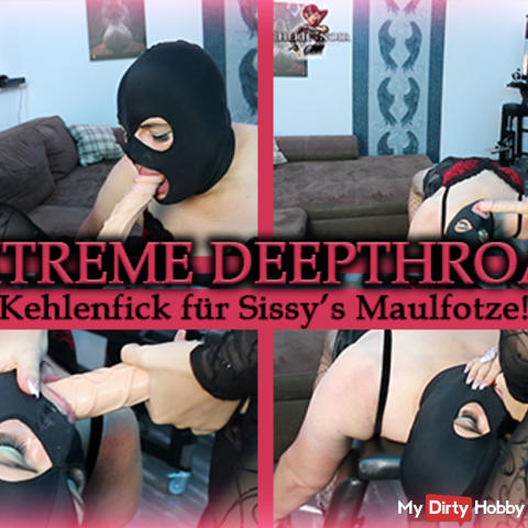 Extreme Deep Throat - throating for Sissy Maulfotze!