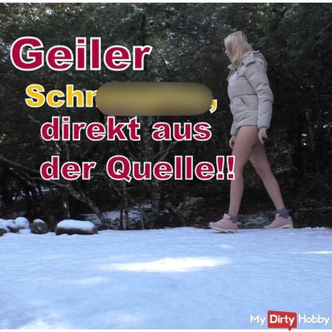 Geiler Schneepi**, direkt aus der Quelle!!