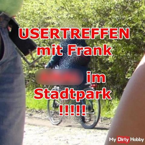 USERTREFFEN mit Frank!!! ana* im Stadtpark!!!!!!!