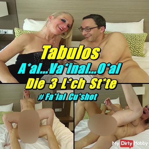 Tabulos - ana*..Vaginal..ora* - Die 3 Loch stu*e