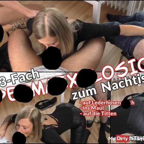 3-fach sper*AEXPLOSION zum Nachtisch   3 schwä**e abgemolken!