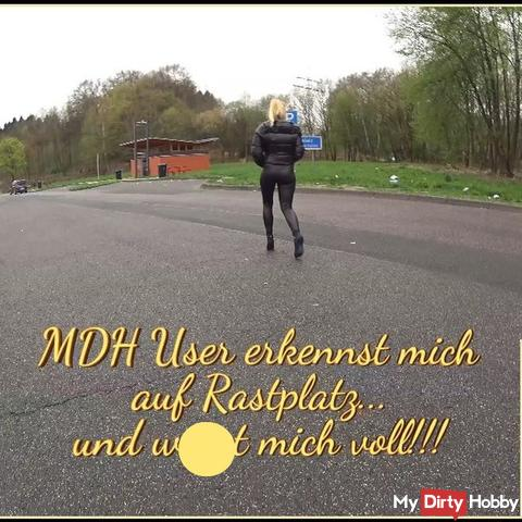 MDH User erkennt mich auf Rastplatz und w*xxt mich voll!!!