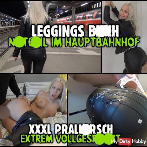 LEGGINGS BITCH im Hauptbahnhof | ***L Prallars** extrem vollgespri**t