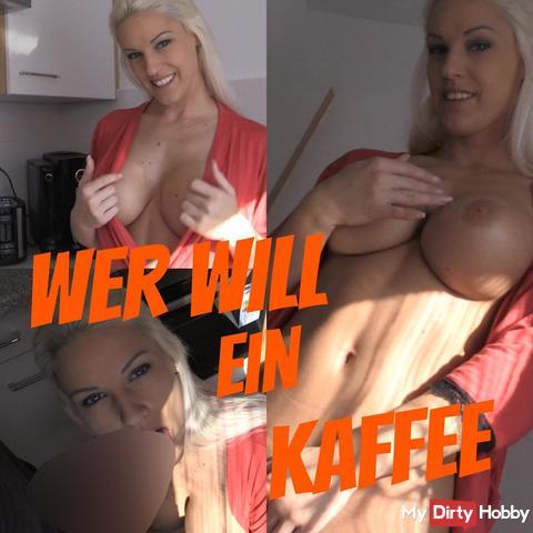 Wer will Kaffe oder doch was anderes?