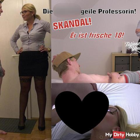 Die sper*a geile Professorin! Skandal! Er ist frische 18!