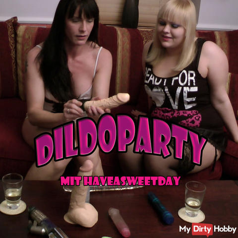 ~~ geile Dildoparty ~ Show me Your Pussy!!!!! ~~