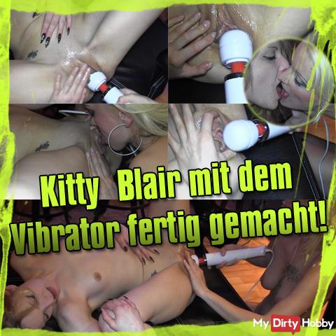Kitty Blair mit dem Vibrator fertig gemacht!