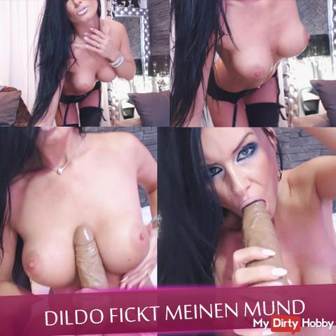 Dildo fucks my mouth