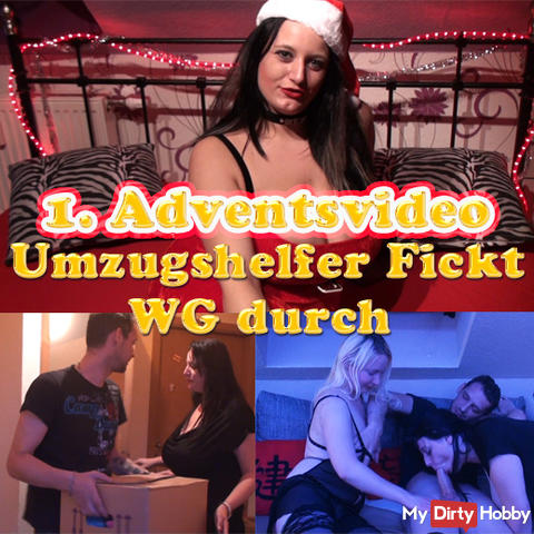 1. Advent Video Umzugshelfer FICKT WG by