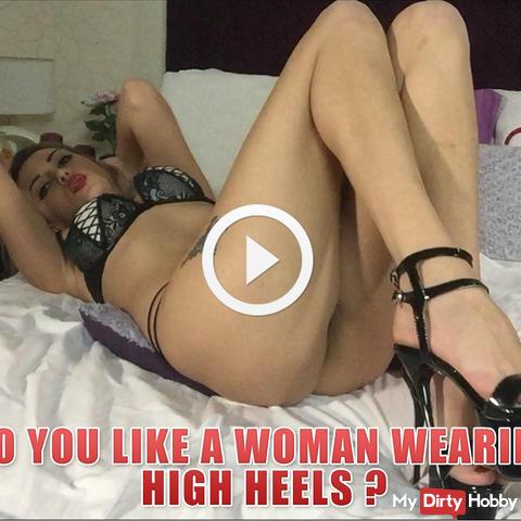 Do you like a woman wearing high heels ?